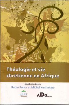 Theologie et vie chretienne en Afrique